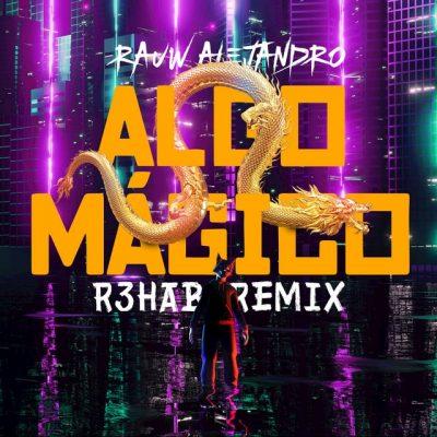 Portada de Algo Mágico – R3HAB Remix