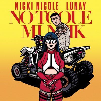 Portada de No Toque A Mi Naik de Nicki Nicole y Lunay