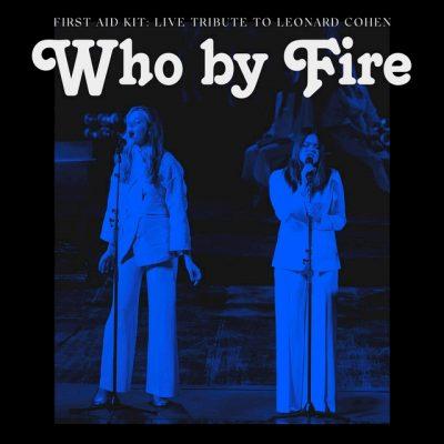 Portada de Who by Fire – Live Tribute to Leonard Cohen