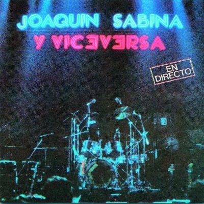Portada de JoaquinSabina Y Viceversa EnDirecto 2LP