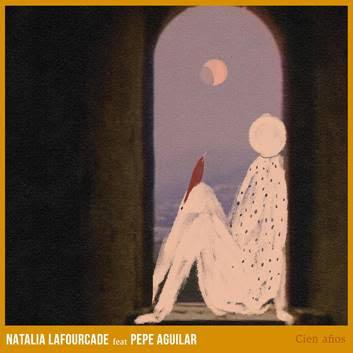 """Portada de """"Cien años"""" de Natalia lafourcade"""