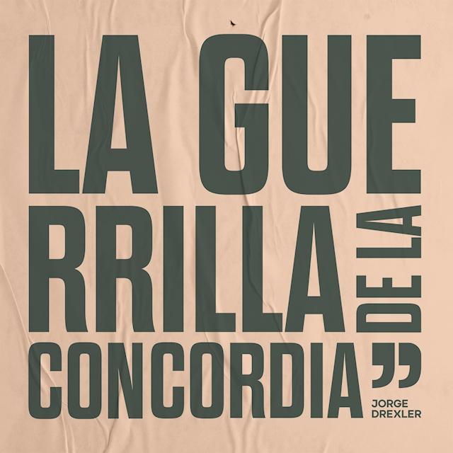 La Guerrilla de la Concordia