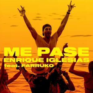 Enrique Iglesias Returns to Music With New Song 'Me Pasé' Featuring Farruko