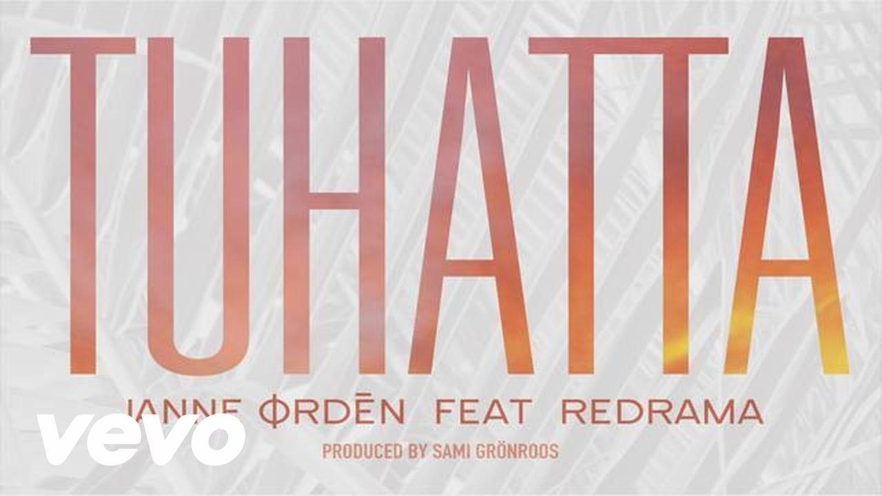Janne Ordén - Tuhatta (Audio Video) ft. Redrama