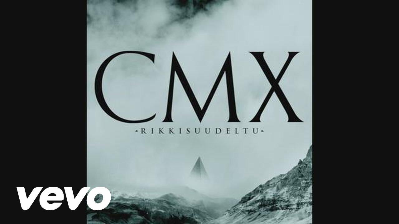 CMX - Rikkisuudeltu (Official Lyric Video)