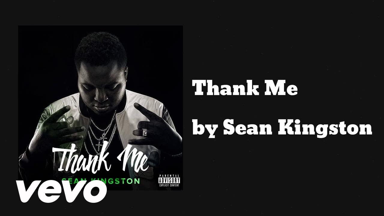 Sean Kingston - Thank Me (AUDIO)
