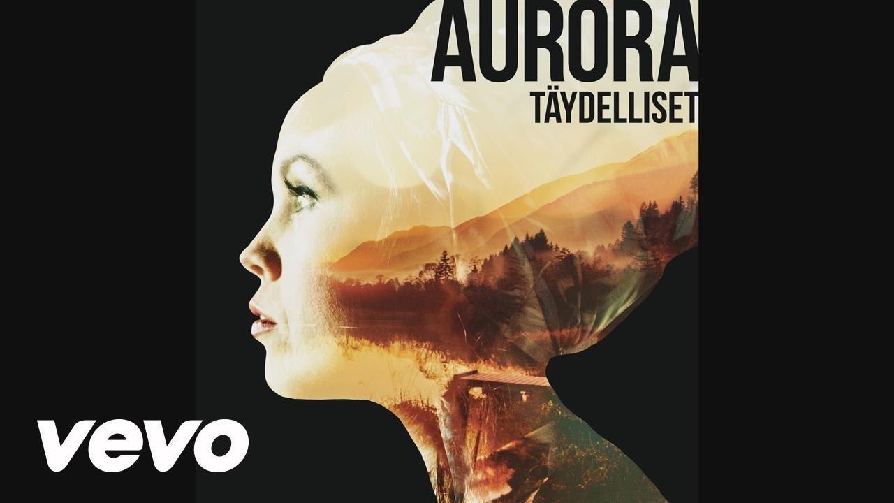 Aurora - Täydelliset