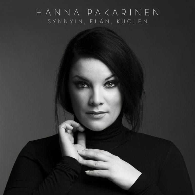"""Hanna Pakarisen odotettu albumi """"Synnyin, elän, kuolen"""" julkaistaan tänään"""