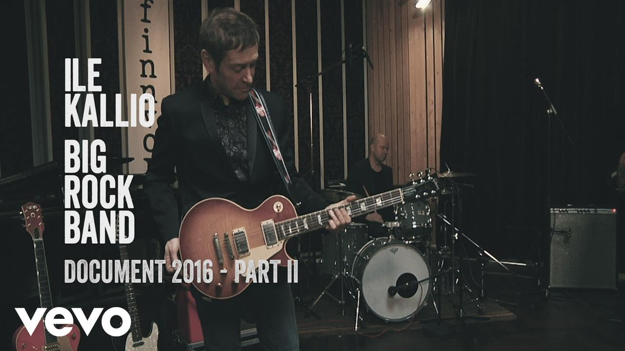 Ile Kallio Big Rock Band - Documentary 2016, Part 2