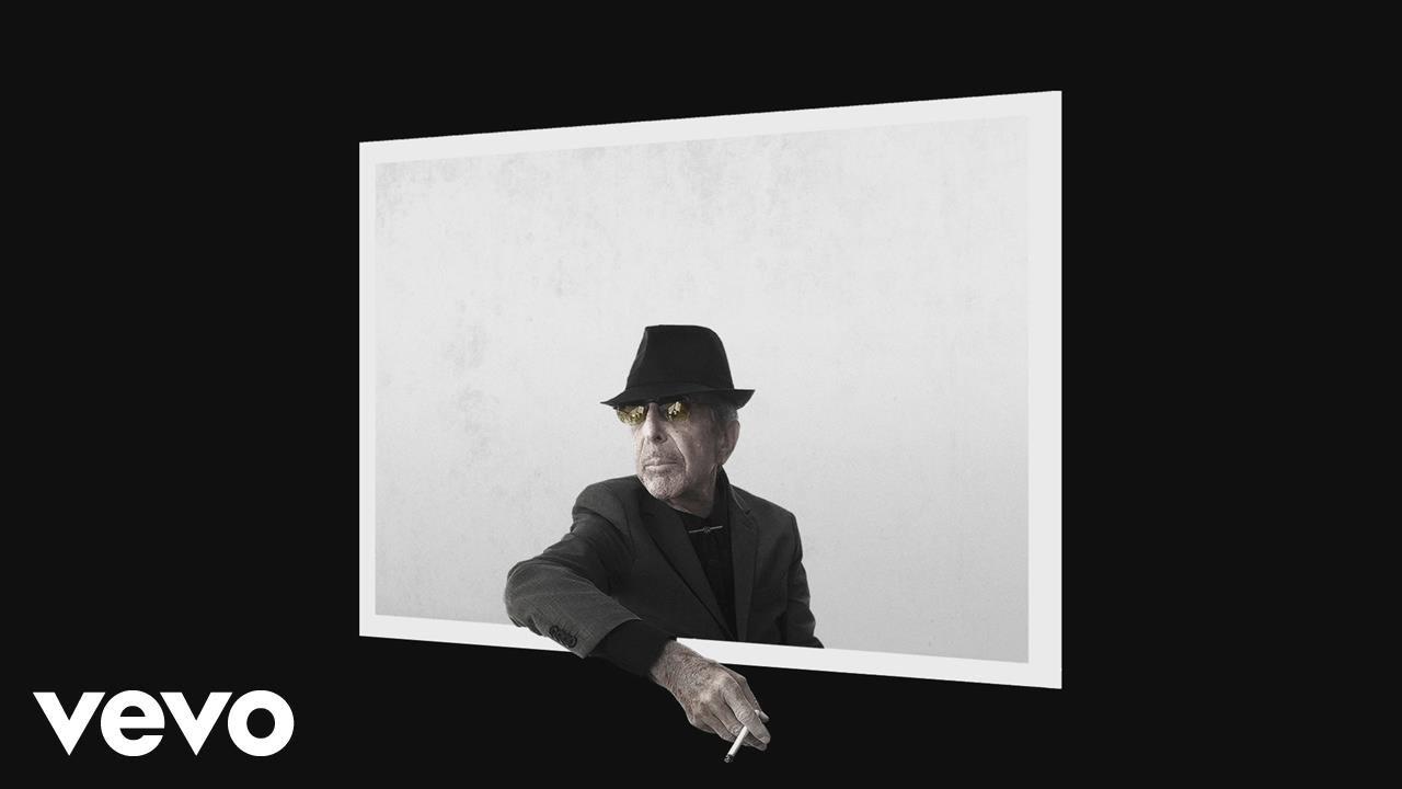 Leonard Cohen - You Want It Darker (Lyric)