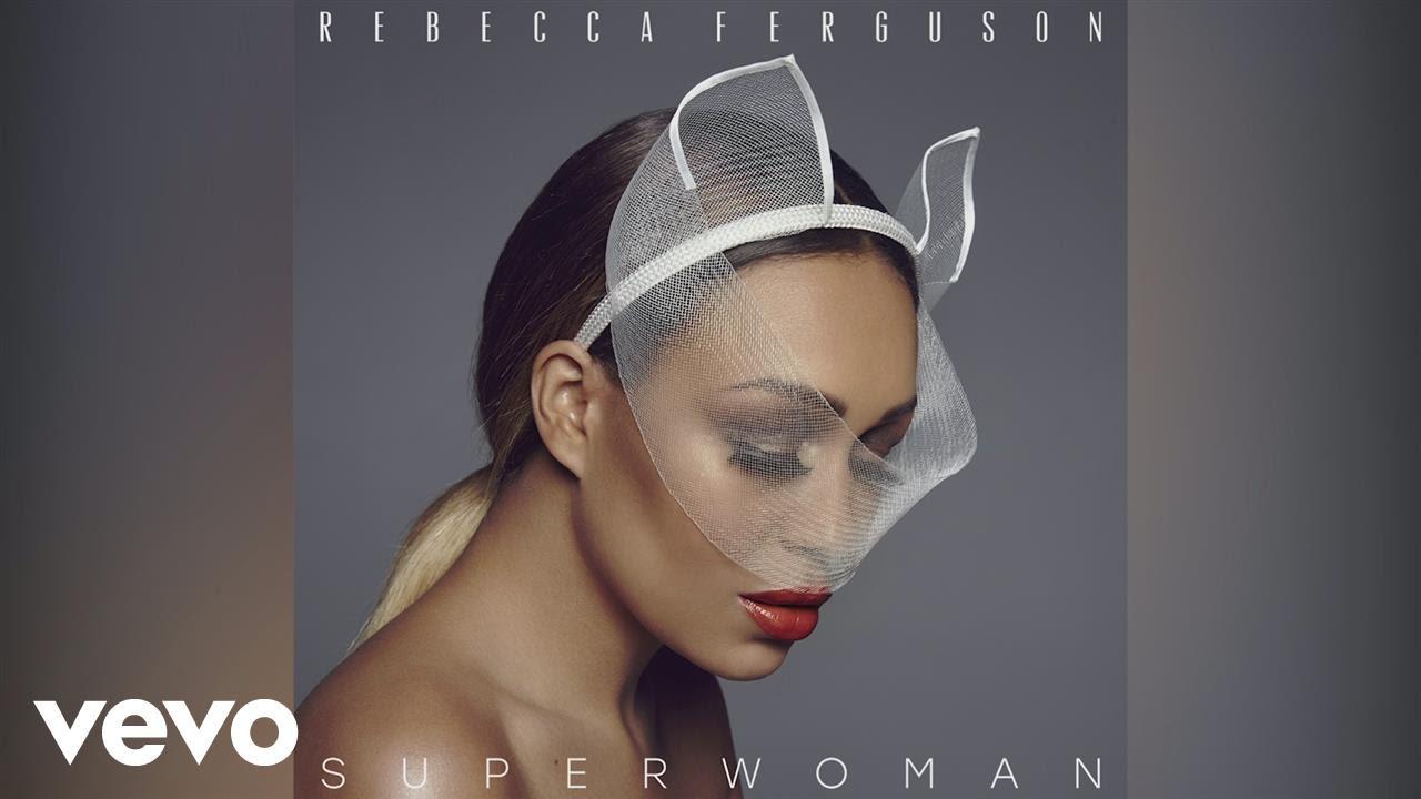 Rebecca Ferguson - Superwoman (Album Sampler)