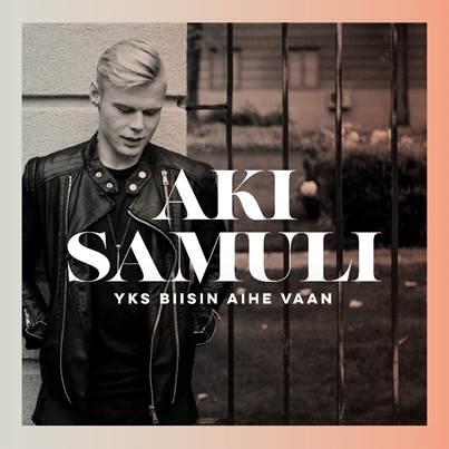 """""""Yks biisin aihe vaan"""" on kolmas single Aki Samulin helmikuussa julkaistavalta albumilta"""
