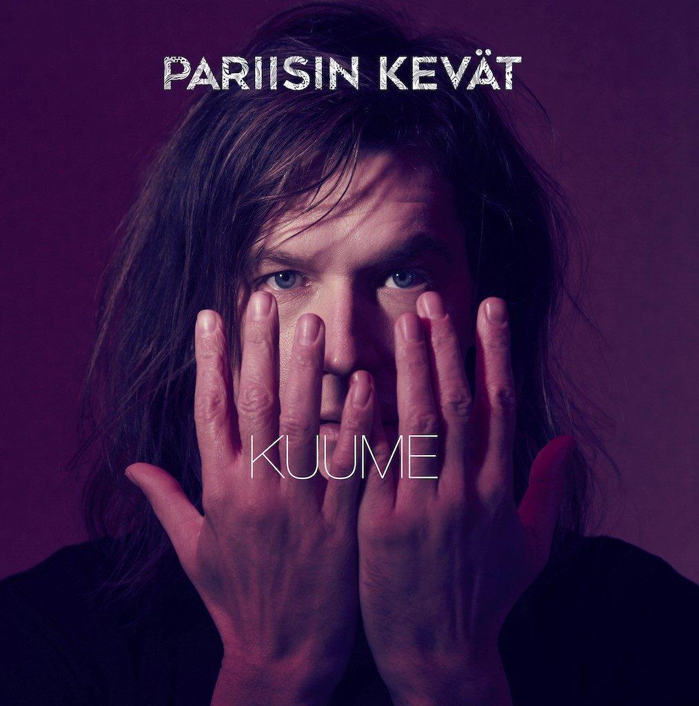 Kuume nousee! Pariisin Kevään uusi albumi ilmestyi tänään