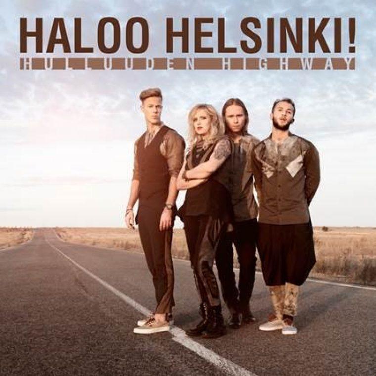 """Haloo Helsinki! julkisti kevään kiertueen – uusi albumi """"Hulluuden Highway"""" julkaistaan 10.3."""