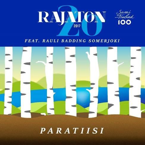 """20-vuotisjuhlaa viettävä Rajaton julkaisi version legendaarisesta """"Paratiisi""""-kappaleesta"""