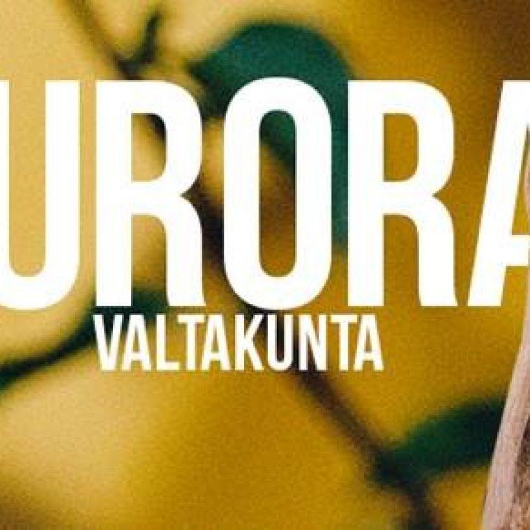 Tervetuloa Auroran Valtakuntaan. Kuuntele uusi herkullinen albumi!