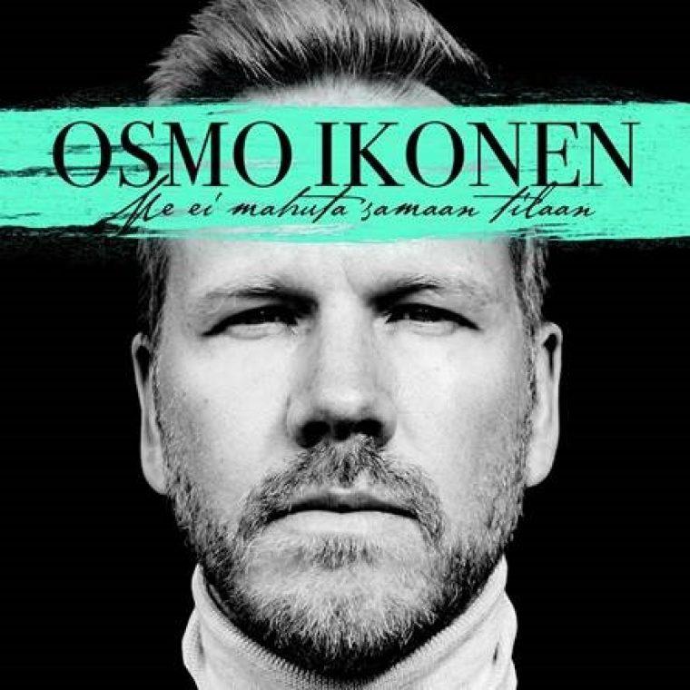 """Osmo Ikonen julkaisi tänään uuden singlen """"Me ei mahuta samaan tilaan"""""""