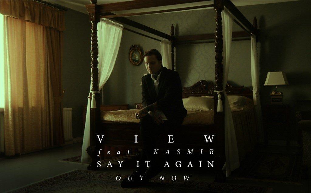 """View'n uusi single """"Say It Again feat. Kasmir"""" julkaistiin tänään – debyyttialbumi marraskuussa"""
