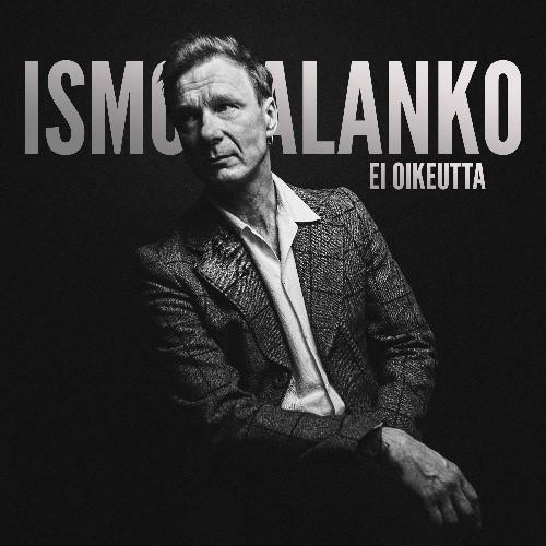 Ismo Alangon uusi single Ei oikeutta on laulu aikamme repivästä ristiriitaisuudesta