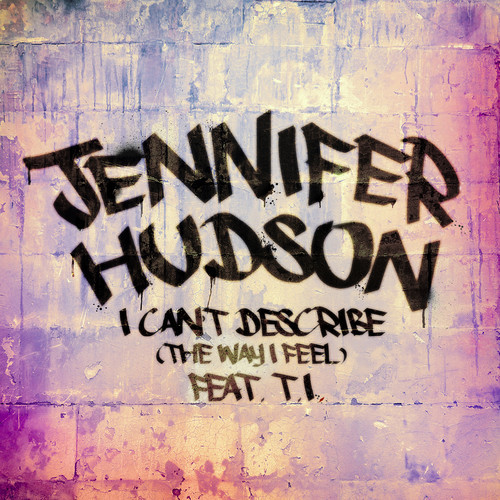 Audio | I Can't Describe (The Way I Feel) Feat T.I.