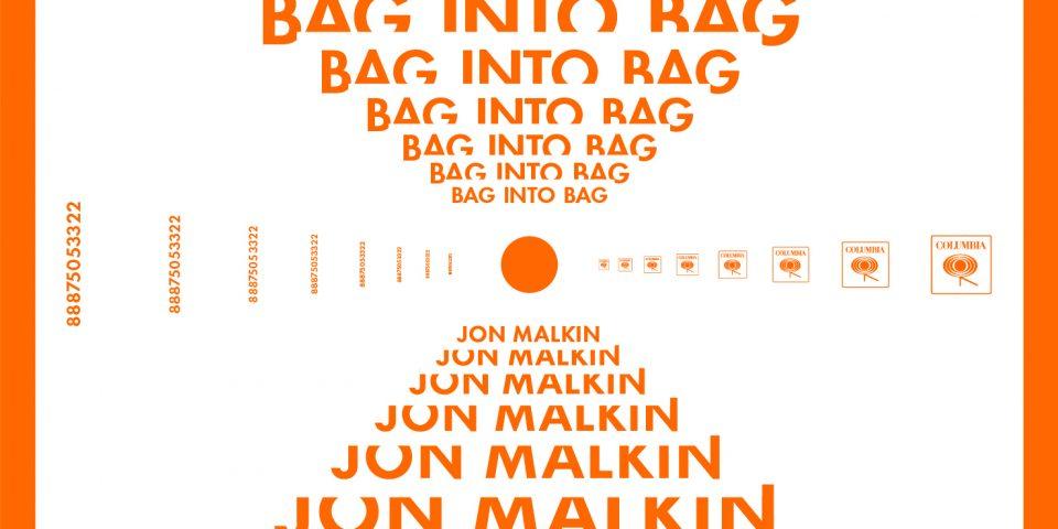 JON_MALKIN_Single_BAG_INTO_BAG