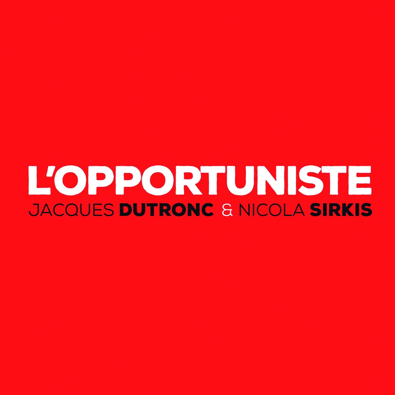 L'opportuniste | Audio