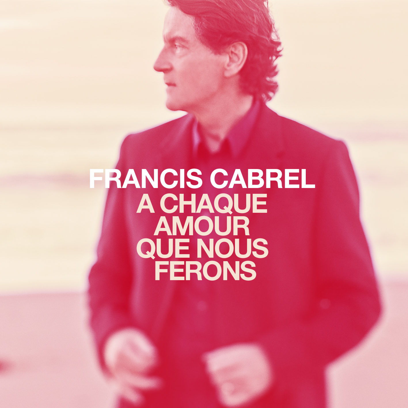 Francis Cabrel - A Chaque Amour... - rvb