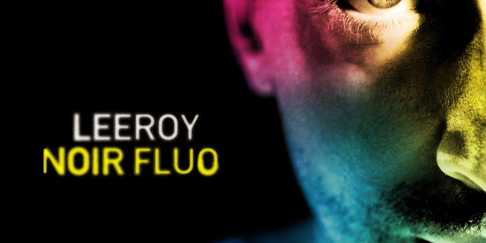 Leeroy_Noir_Fluo_Album