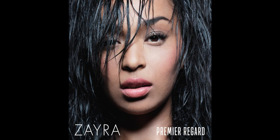 Zayra_Premier_Regard_Album