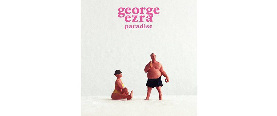 george-ezra-single-paradise