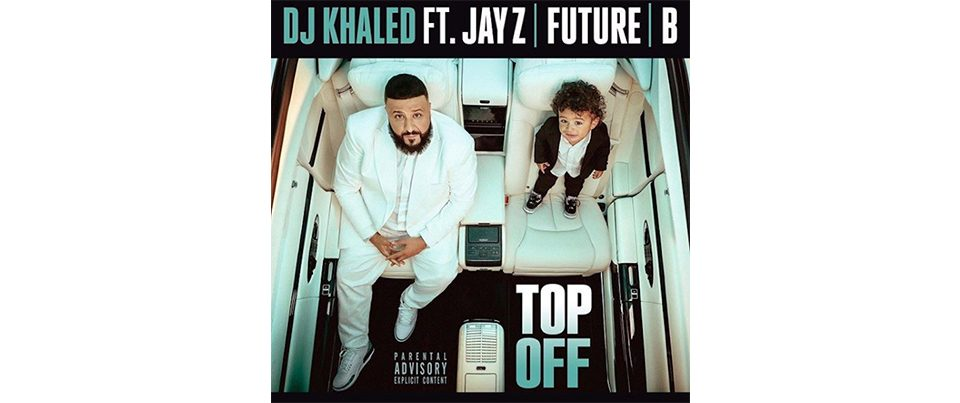 dj-khaled-top-off-artwork-cover-2018-future-beyonce-jay-z