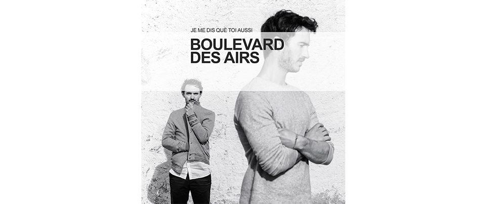 boulevard-des-airs-je-me-dis-que-toi-aussi-single-2018