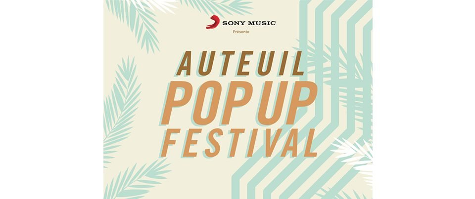 auteuil-pop-up-festival-2018-sony-music