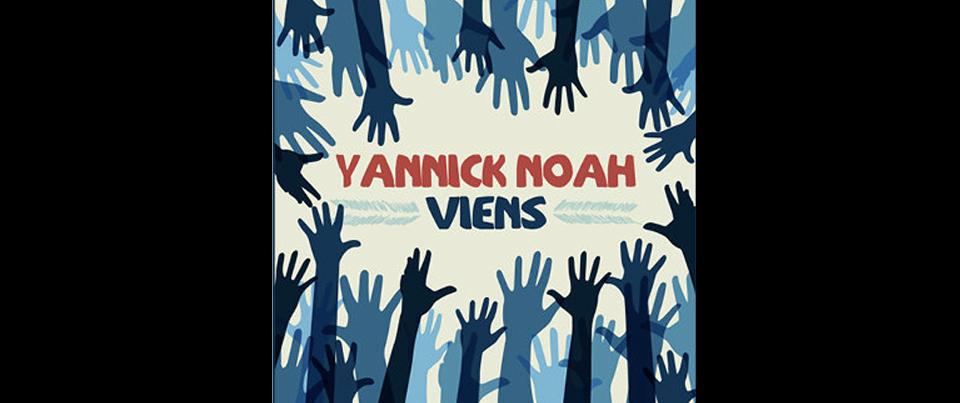 YANNICK Noah Viens