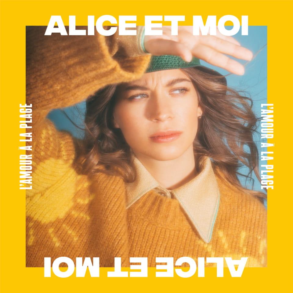ALICE ET MOI REVISITE « L'AMOUR A LA PLAGE »
