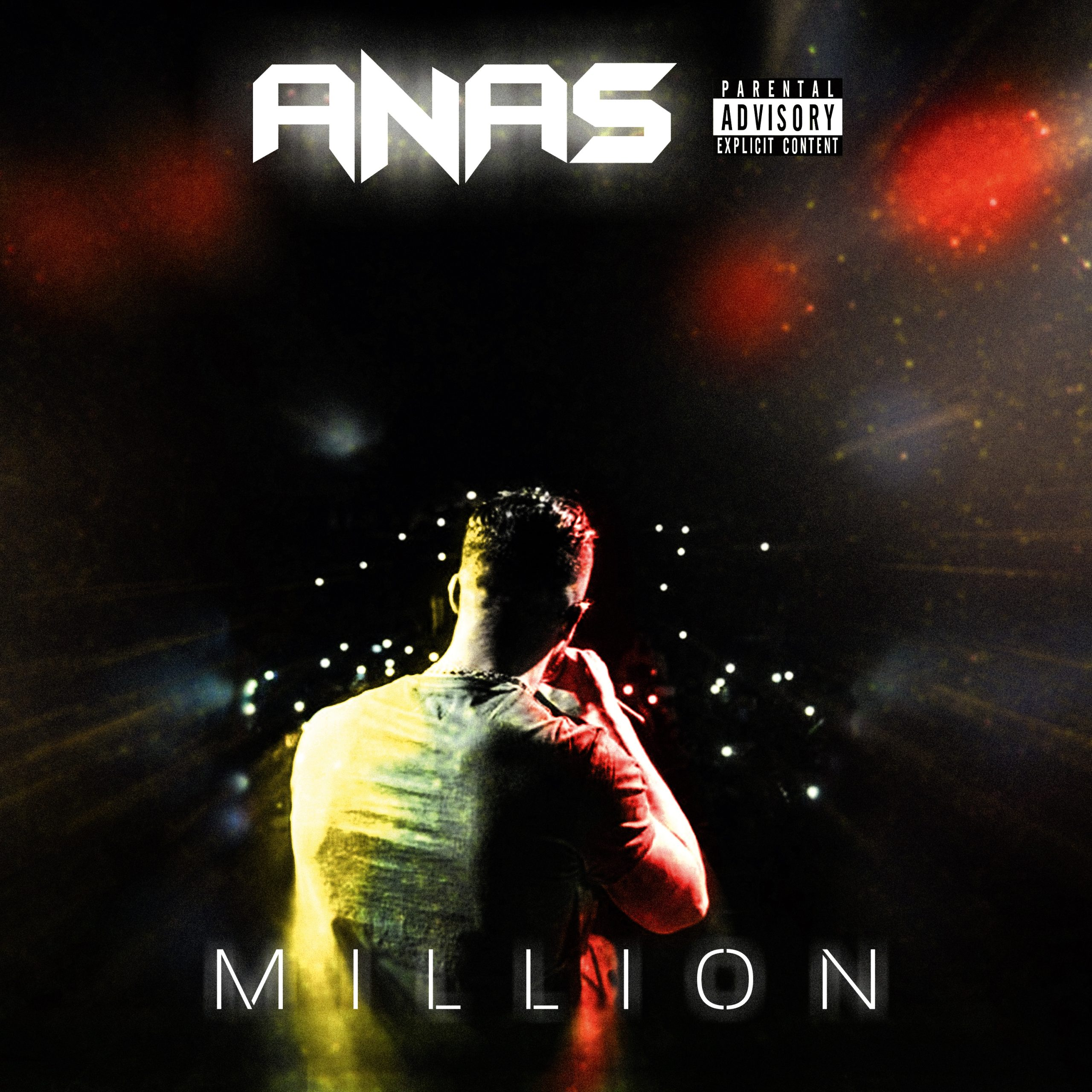 "ANAS SORT SON NOUVEAU CLIP ""MILLION"""
