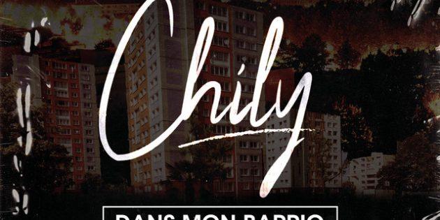 """DÉCOUVREZ """"DANS MON BARRIO"""", LE NOUVEAU TITRE DE CHILY."""