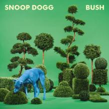 Snoop Dogg – Bush