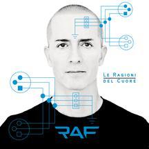 Raf – Le Ragioni Del Cuore