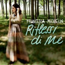 Francesca Michielin – Riflessi Di Me