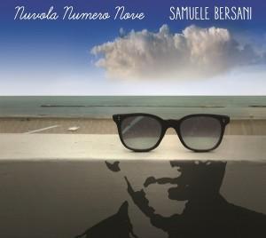SAMUELE BERSANI – Nuvola Numero Nove