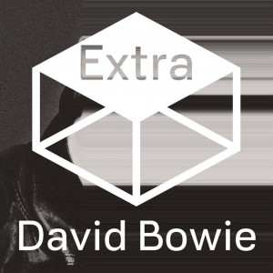 DAVID BOWIE – The Next Day Extra