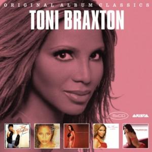 TONI BRAXTON – Original Album Classics