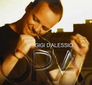GIGI D'ALESSIO – Ora