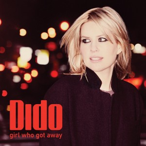 Dido – GIRL WHO GOT AWAY
