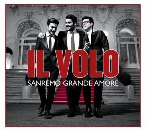 IL VOLO – Sanremo Grande Amore – New Edition