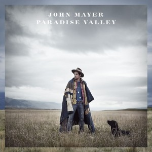 JOHN MAYER – Paradise Valley