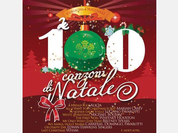 Canzoni Del Natale.La Magia In Musica Del Natale Nella Compilation Le 100