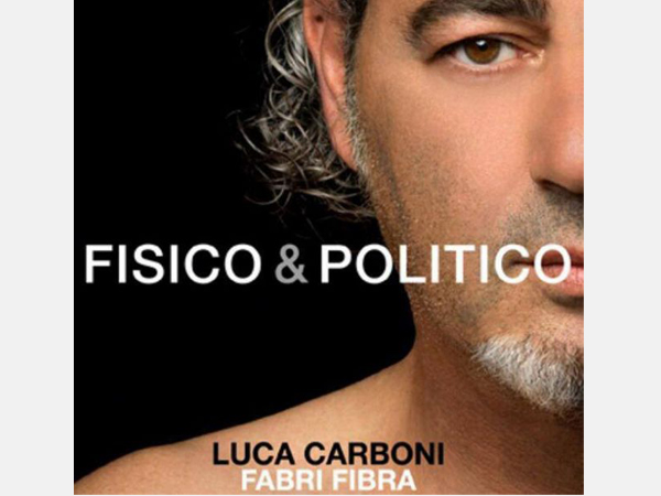 luca carboni ft fabri fibra fisico e politico