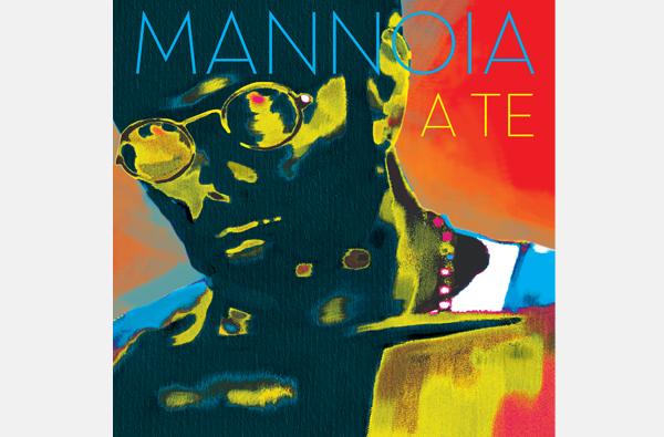 Mannoia-A-Te-Nuova-Edizione-news